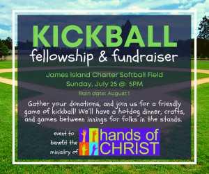 HANDS OF CHRIST Kick-Off KICKBALL GAME for the island @ James Island Charter High School Softball Field